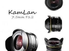 Kamlan发布新款7.5mm f/3.2镜头