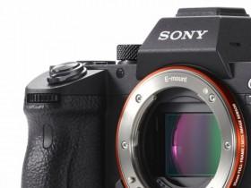 索尼再次注册新相机,四款新机将在10底前发布