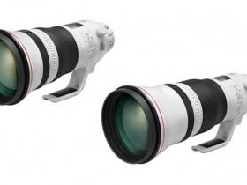 佳能发布EF 400mm F2.8 L IS Ⅲ USM、EF 600mm F4 L IS Ⅲ USM镜头1.1.2版固件
