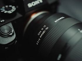腾龙发布70-180mm F2.8 Di III VXD镜头2.0版本固件