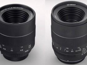 泽尼特将于秋季正式发布60mm F2.8、58mm F1.9镜头