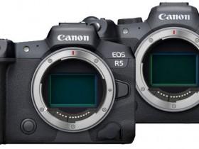 佳能发布EOS R5和EOS R6相机1.2.0版本升级固件