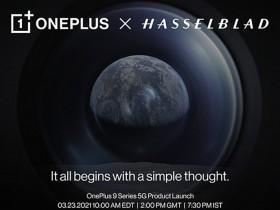 一加与哈苏合作款OnePlus 9系列手机将于3月23日发布